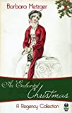 An Enchanted Christmas: A Regency Collection (English Edition)