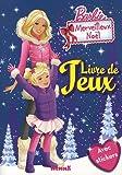 Barbie Merveilleux Noël : Livre de jeux