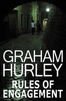 Rules of Engagement by [Graham Hurley]