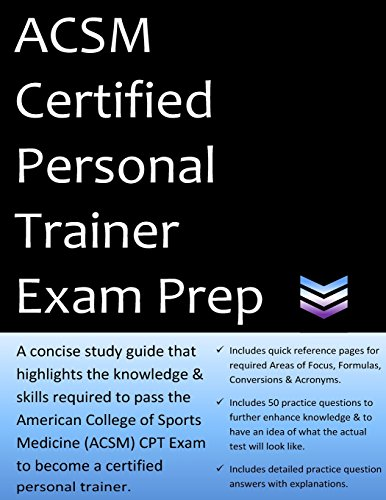 ACSM Certified Personal Trainer Exam Prep: 2020 Edition Study Guide that highlights the information