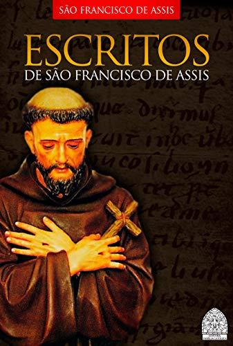 ESCRITOS DE SÃO FRANCISCO DE ASSIS