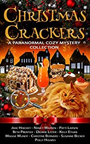 Christmas Crackers: A Paranormal Cozy Mystery Collection