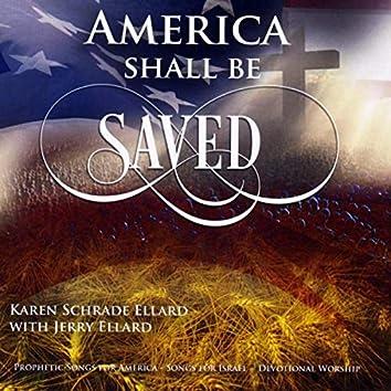America Shall Be Saved