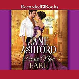 Brave New Earl                   By:                                                                                                                                 Jane Ashford                               Narrated by:                                                                                                                                 Rosalyn Landor                      Length: 9 hrs and 36 mins     2 ratings     Overall 4.5