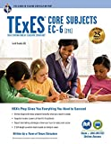 TExES Core Subjects EC-6 (291) Book + Online (TExES Teacher Certification Test Prep)