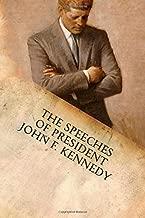 The Speeches of President John F. Kennedy