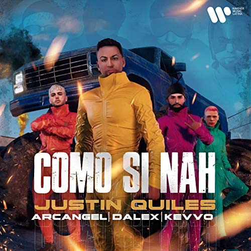 Justin Quiles, Arcangel & Dalex feat. KEVVO