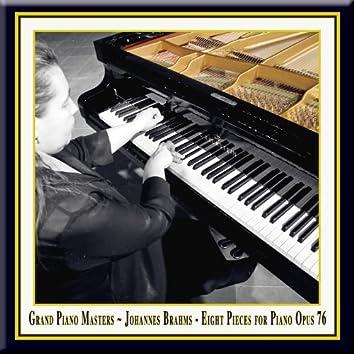 Grand Piano Masters - Brahms: Eight Pieces for Piano Opus 76 / Acht Klavierstücke Op.76
