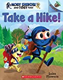 Take a Hike!: An Acorn Book: 2 (Moby Shinobi and Toby Too!)