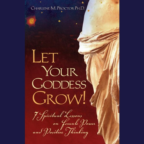 Let Your Goddess Grow! audiobook cover art