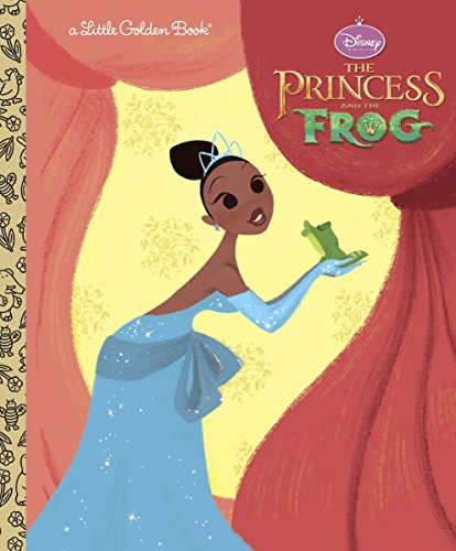 The Princess and the Frog Little Golden Book (Disney Princess and the Frog) (Little Golden Books)