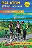 Balaton / Plattensee Radwanderführer und Karte: mit Wanderwegen. Sehenswürdigkeiten, Dienste