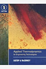 Applied Thermodynamics for Engineering Technologists by T.D. Eastop (1993-03-15) Paperback