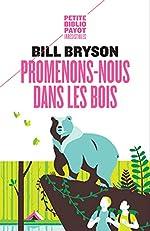 Promenons-nous dans les bois de Bill Bryson