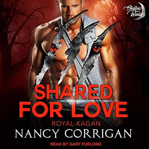 The Kagan Wolves: Shared for Love cover art