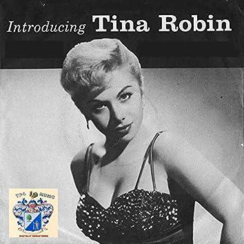 Introducing Tina Robin