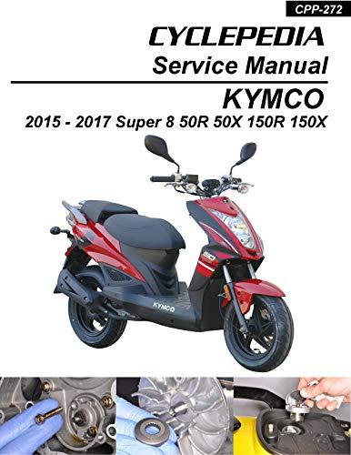 KYMCO Super 8 50 150 X/R Service Manual (English Edition)