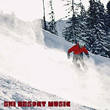 Ski Resort Music: Winter Lounge Music 2021