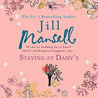 Staying at Daisy's                   By:                                                                                                                                 Jill Mansell                               Narrated by:                                                                                                                                 Penelope Freeman                      Length: 15 hrs and 22 mins     159 ratings     Overall 4.4