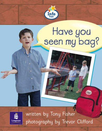 Info Trail Beginner: Have You Seen My Bag? Non-fiction (LITERACY LAND)の詳細を見る