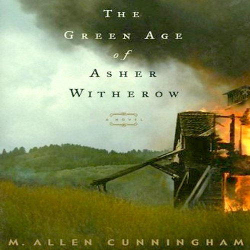 The Green Age of Asher Witherow audiobook cover art
