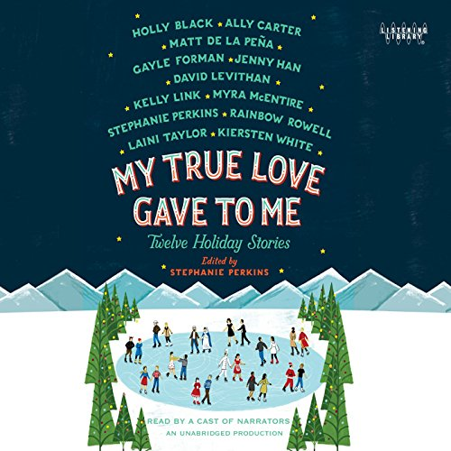 My True Love Gave to Me audiobook cover art