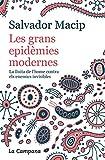 Les grans epidèmies modernes (edició actualitzada): La lluita de l'home contra els enemics invisibles (Catalan Edition)