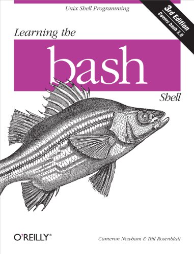 Learning the bash Shell: Unix Shell Programming (In a Nutshell (O'Reilly)) (English Edition)