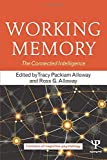 Image of Working Memory: The Connected Intelligence (Frontiers of Cognitive Psychology)