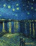 Van Gogh Agenda Diaria 2021: Noche Estrellada Sobre el Ródano | Planificador Enero a Diciembre 2021 | 52 Semanas Enero a Diciembre 2021 | Post Impresionismo | Pintor Holandés