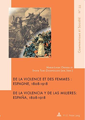De la violence et des femmes / De la violencia y de las mujeres: Espagne, 18081918 / España, 18081918 (Comparatisme et Société / Comparatism and Society t. 33) (French Edition) eBook: Turc-Zinopoulos,