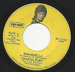CHANTAL PARY - Emmanuella / Que Fais-Tu Par Ici? (45 RPM Vinyl) [Les Disques Trans-World GT-17131]