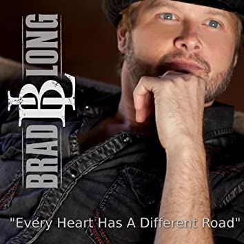 Every Heart Has a Different Road