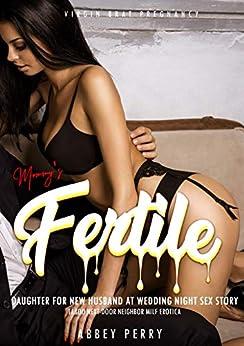 Mommy's Fertile Daughter for New Husband at Wedding Night Sex Story: Taboo Next-Door Neighbor Milf Erotica (Virgin Brat Pregnancy Book 5) Review