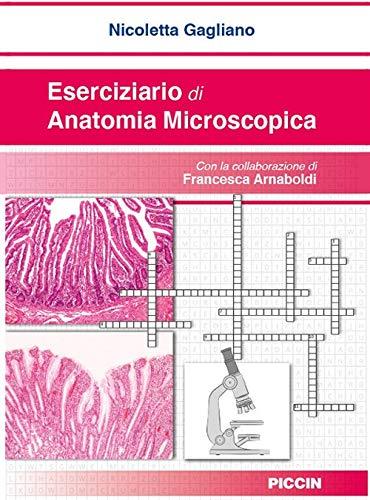 Eserciziario di anatomia microscopica