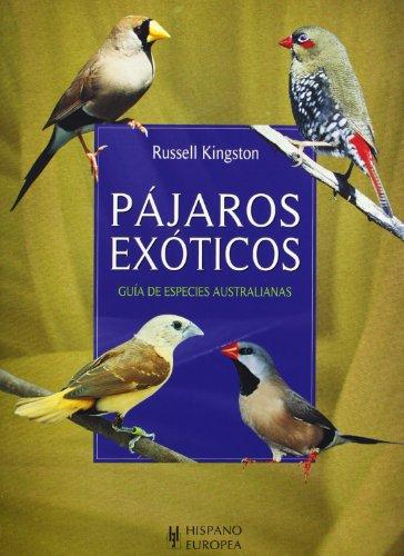 Pájaros exóticos (Mascotas/ Pets)