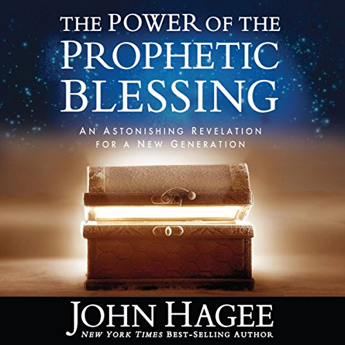 The Power of the Prophetic Blessing audiobook cover art