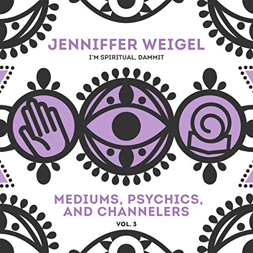 Mediums, Psychics, and Channelers, Vol. 3 audiobook cover art