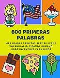 600 Primeras Palabras Más Usadas Tarjetas Bebe Bilingüe Vocabulario Español Rumano Libro Infantiles Para Niños: Aprender imaginario diccionario básico ... numeros animales 2 años y principianteso.