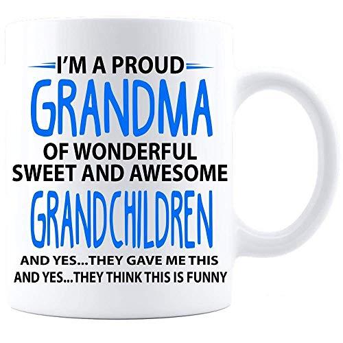 Im A Proud Grandma Of Wonderful Sweet And Awesome Grandchild