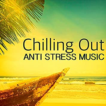 Chilling Out Relaxing Anti Stress Music - Jazz Lounge Music for Stress Relief Natural Therapy & Chill Out Relaxation
