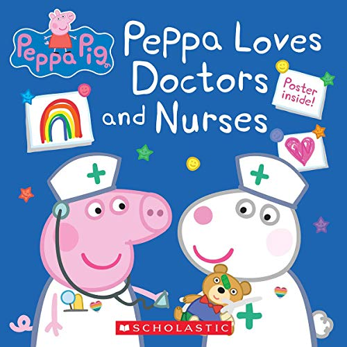 Compare Textbook Prices for Peppa Loves Doctors and Nurses Peppa Pig Media tie-in Media tie-in Edition ISBN 9781338730708 by Holowaty, Lauren,EOne