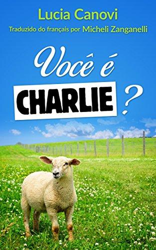 Você é Charlie?: A outra face (Portuguese Edition)