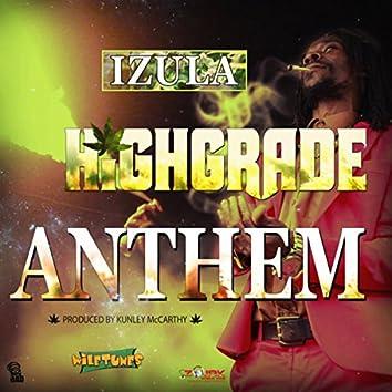 Highgrade Anthem - Single
