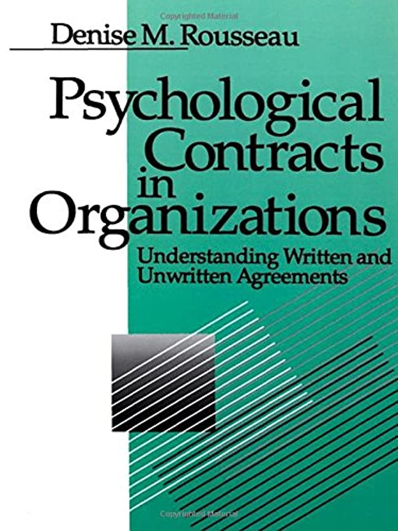 大脳薄めるパブPsychological Contracts in Organizations: Understanding Written and Unwritten Agreements
