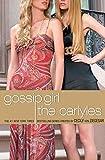 Gossip Girl, The Carlyles #1 (Gossip Girl: The Carlyles (1))