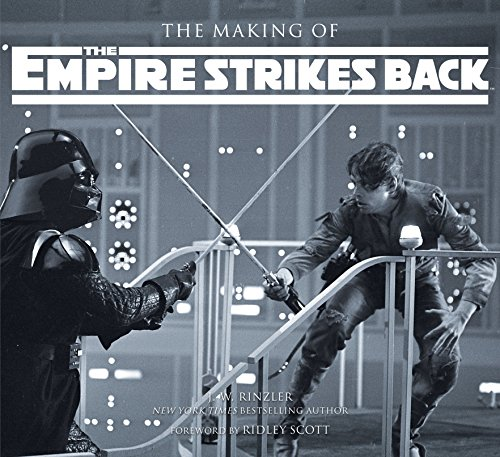 The Making of The Empire Strikes Back: Star Wars The Definitive Story [Lingua Inglese]
