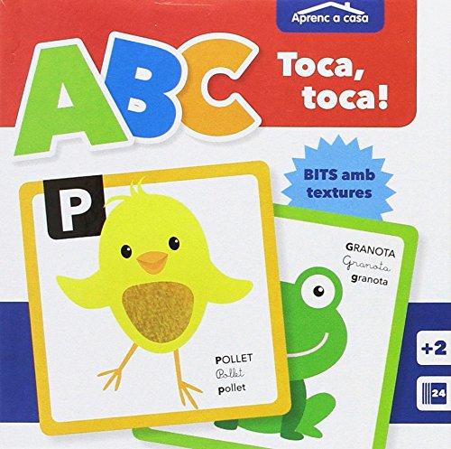 APRENDO EN CASA - BITS CON TEXTURAS - ABC: A, B, C Toca Toca! Aprenc A Casa: 2
