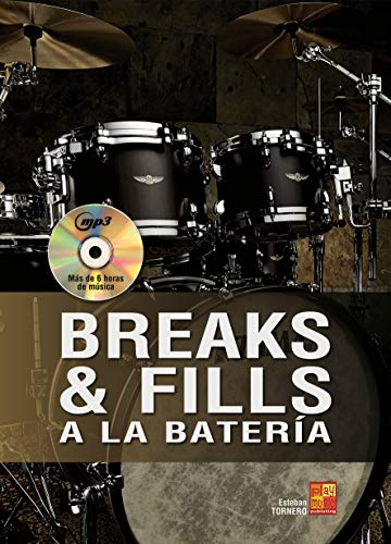 Breaks y fills a la batería (1 Libro + 1 CD)