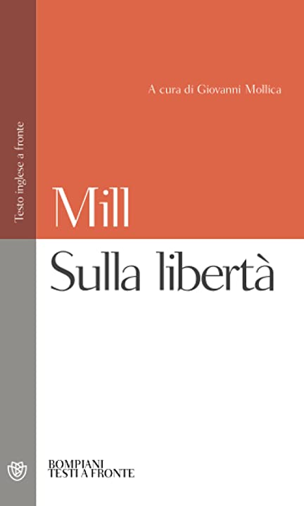 John stuart mill - sulla libertà copertina flessibile 978-8845290725